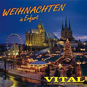 weihnachten in erfurt vital mp3 downloads. Black Bedroom Furniture Sets. Home Design Ideas