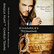 Charles Towne: Keepers of the Ring Series, No 5 | Angela Elwell Hunt