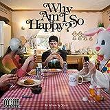 Why Am I So Happy? [Explicit]