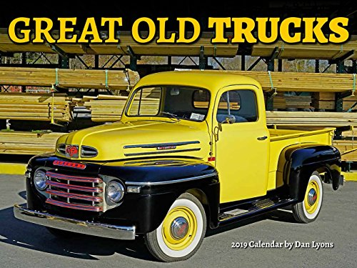 - Great Old Trucks 2019 Classic Wall Calendar