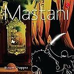 Mastani | Kusum Choppra