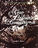 img - for New Orleans Country Club, 1913-1988 book / textbook / text book