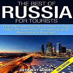 The Best of Russia for Tourists 2nd Edition