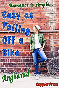Easy As Falling Off A Bike by [Gwilym, Angharad ap ]