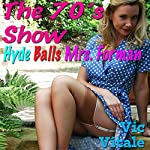 The 70's Show: Hyde Balls Mrs. Forman | Vic Vitale