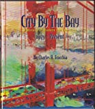 img - for City By the Bay: A History of Modern San Francisco, 1945 - Present book / textbook / text book