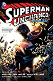 img - for Superman Unchained: Deluxe Edition (The New 52) book / textbook / text book