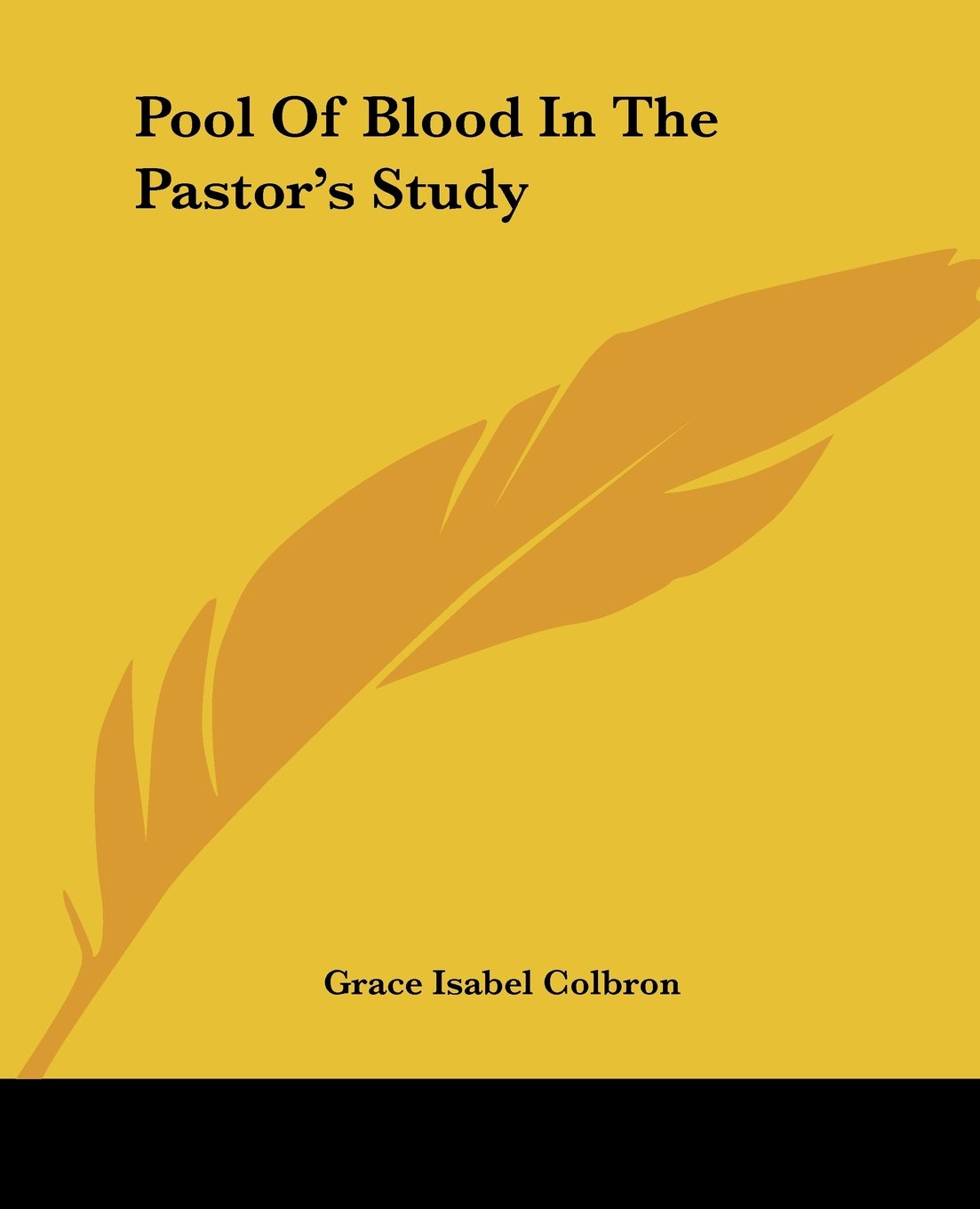 Pool Of Blood In The Pastor's Study pdf