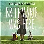 Britt-Marie Was Here | Fredrik Backman