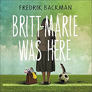 Britt-Marie Was Here Audiobook
