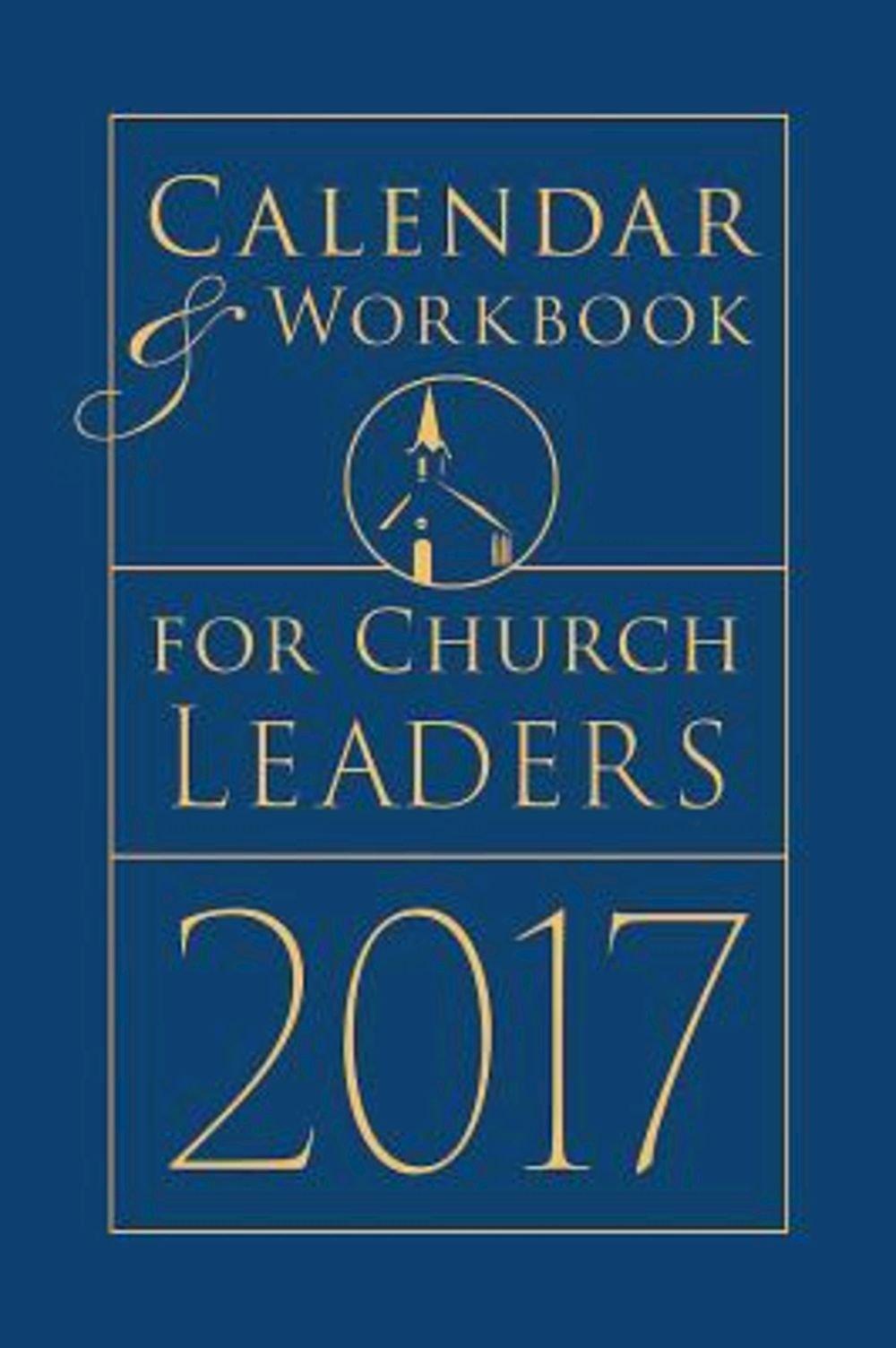 Calendar & Workbook for Church Leaders 2017 PDF