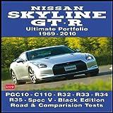 Nissan Skyline GT-R Ultimate Portfolio 1969-2010, R. M. Clarke, 1855208881