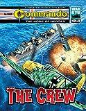 Commando #5063: The Crew