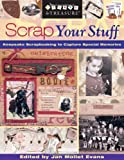 Scrap Your Stuff, Jan Mollet Evans, 1571203524