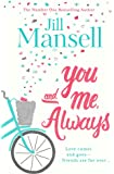 You And Me, Always: An uplifting novel of love and friendship