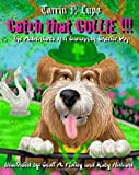 Catch That Collie!, Tarrin P. Lupo, 1937311015