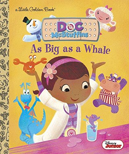 As Big as a Whale (Disney Junior: Doc McStuffins) (Little Golden Book)