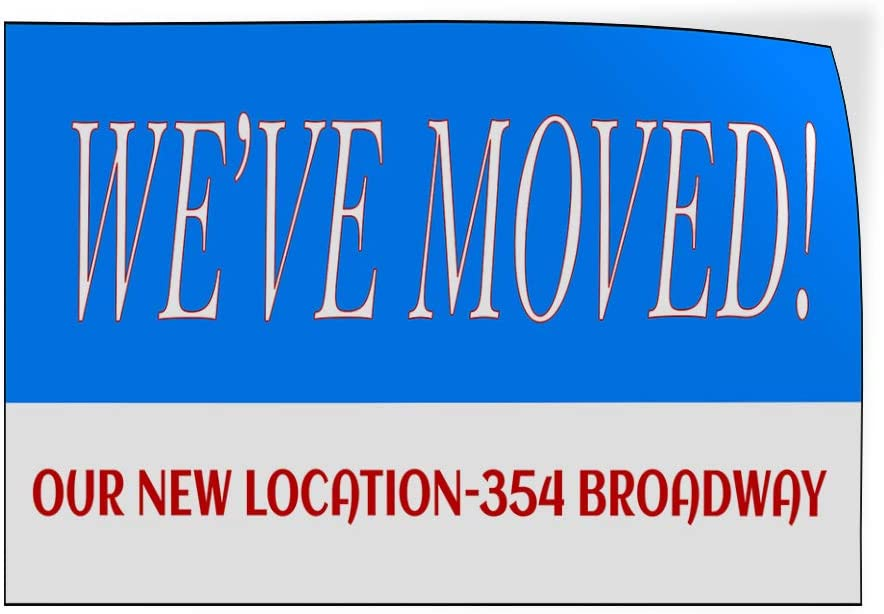 Custom Door Decals Vinyl Stickers Multiple Sizes Weve Moved Our New Location Address Business Weve Move Outdoor Luggage /& Bumper Stickers for Cars Blue 40X26Inches Set of 5