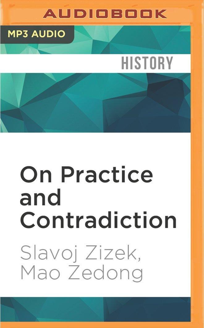 Read Online On Practice and Contradiction: Slavoj Zizek presents Mao (The Revolutions) PDF