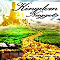Kingdom Nuggets: A Handbook for Christian Living Audiobook by Matthew Robert Payne Narrated by Jeff Raynor
