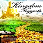 Kingdom Nuggets: A Handbook for Christian Living | Matthew Robert Payne