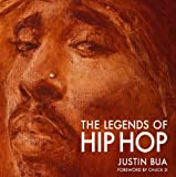 The Legends of Hip Hop, Justin Bua, 0061854972