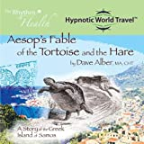 Aesop's Fable of the Tortoise and the Hare