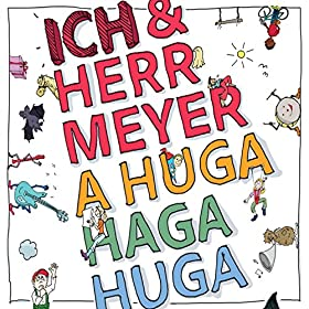 Amazon.com: A Huga Haga Huga: Ich und Herr Meyer: MP3 Downloads