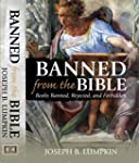 Banned From The Bible: Books The Chur...