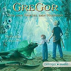 Gregor und der Spiegel der Wahrheit (Underland Chronicles 3)