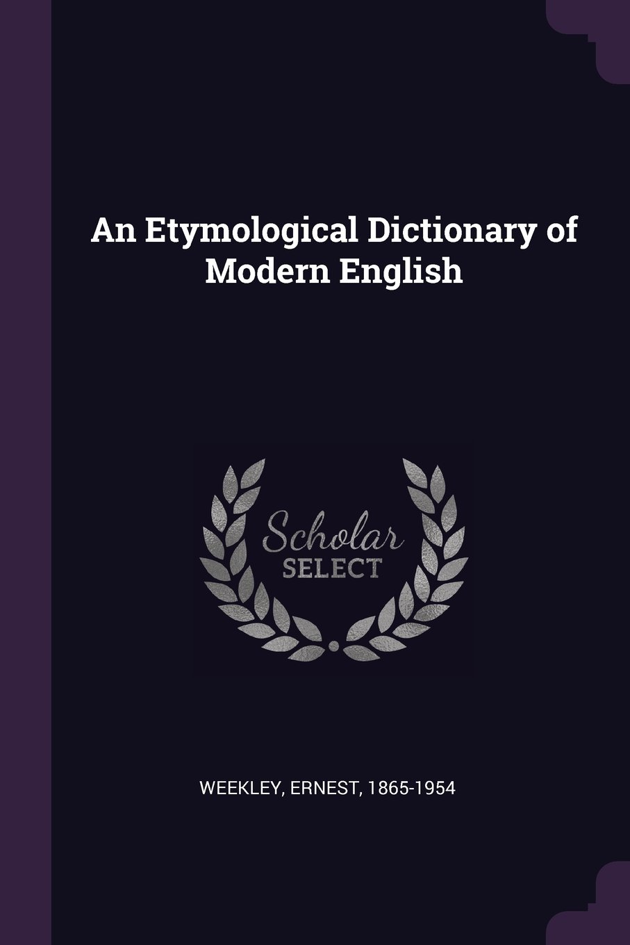 Download An Etymological Dictionary of Modern English pdf epub