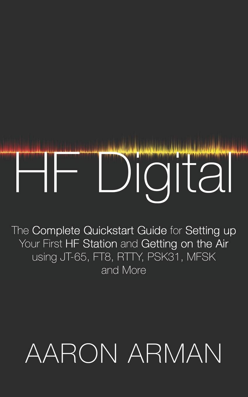 HF Digital: The Complete Quickstart Guide for Setting up Your ...