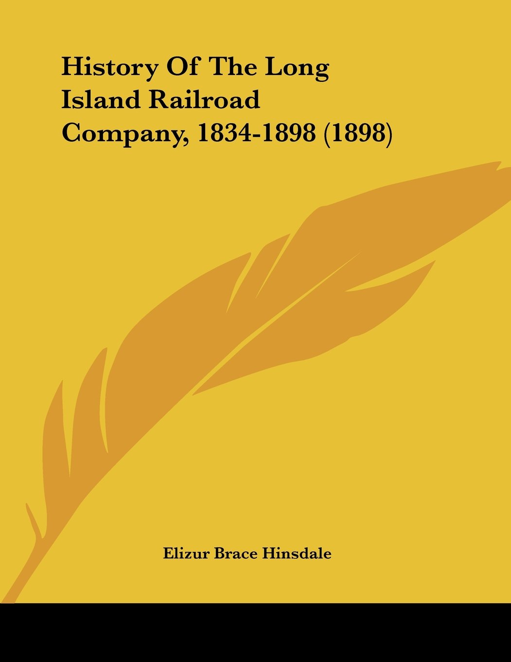 Download History of the Long Island Railroad Company, 1834-1898 (1898) PDF