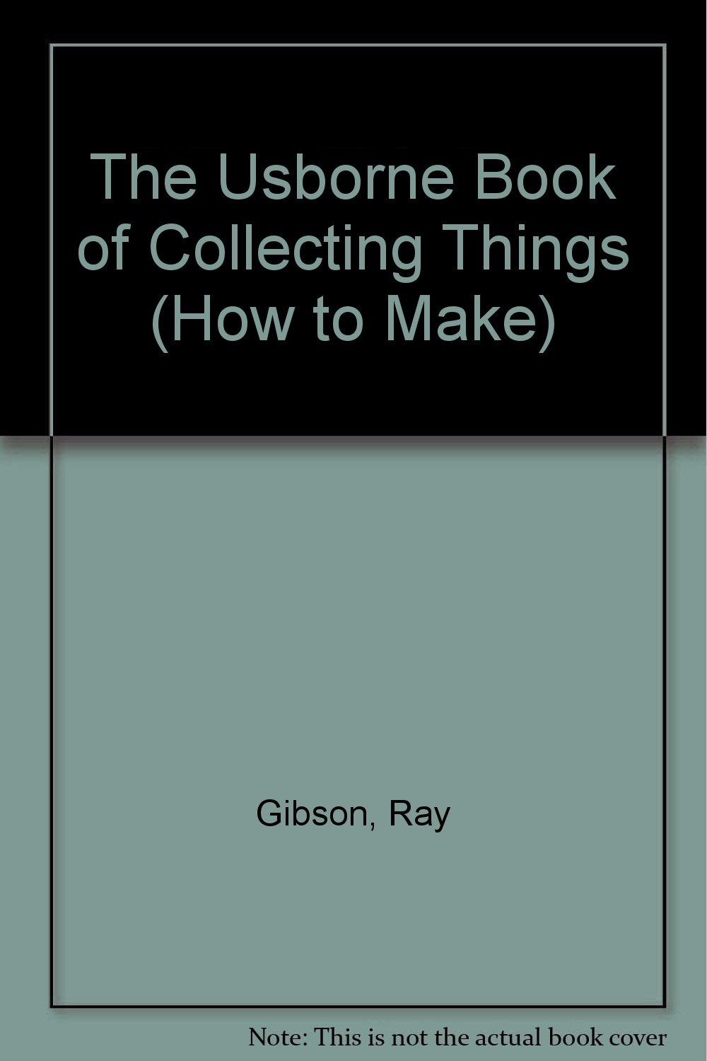 Collecting Things (How to Make Series)