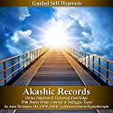 Akashic Records Self Hypnosis: Divine Intuition & Universal Knowledge With Bonus Drum Journey & Solfeggio Tones  Audiobook by Anna Thompson Narrated by Anna Thompson