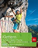 Klettern - Technik | Taktik | Psyche: Alpin-Lehrplan 2