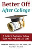 The Complete Guide to Paying for College: Save Money, Cut