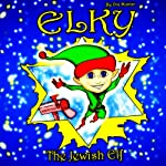 Elky the Jewish Elf | Ora Munter