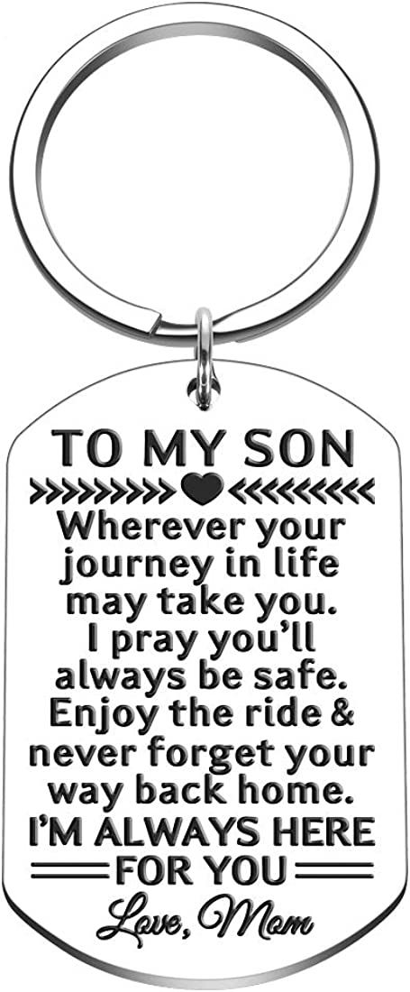 Mom to Son Gifts Keychain Birthday Graduation Christmas Gift Inspirational Wherever Your Journey in Life May Take You I Pray You'll Always Be Safe New Driver Going Away Present for Boys Teens