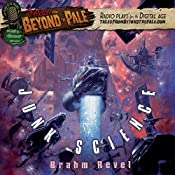 Tales from Beyond the Pale: Junk Science | Brahm Revel