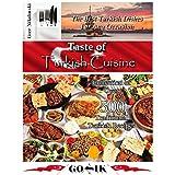 Taste of Turkish Cuisine (Balkan Cuisine Book 9)