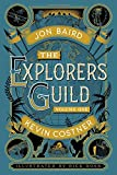 1: The Explorers Guild: Volume One: A Passage to Shambhala