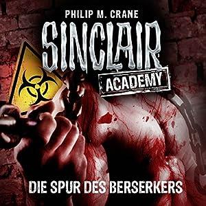 Die Spur des Berserkers (Sinclair Academy 9) Hörbuch