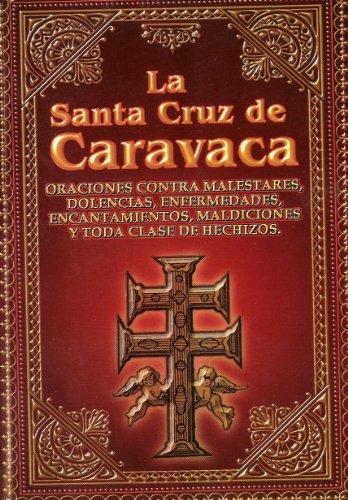La Santa Cruz de Caravaca (Spanish Edition) [anonimo] (Tapa Blanda)