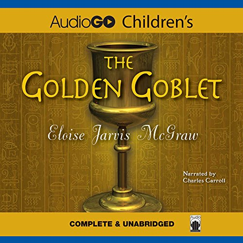 The Golden Goblet by Blackstone Audio, Inc.
