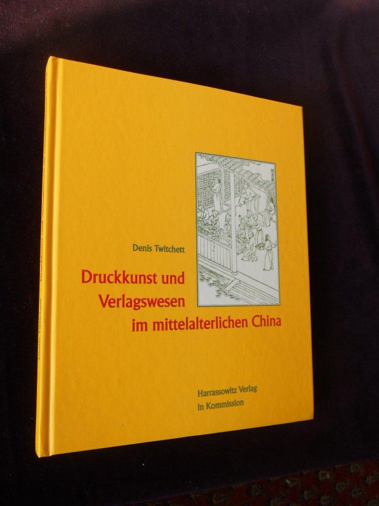 Druckkunst und Verlagswesen im mittelalterlichen China (Wolfenbütteler Schriften zur Geschichte des Buchwesens, Band 22)