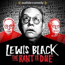 Lewis Black: The Rant is Due [Explicit]