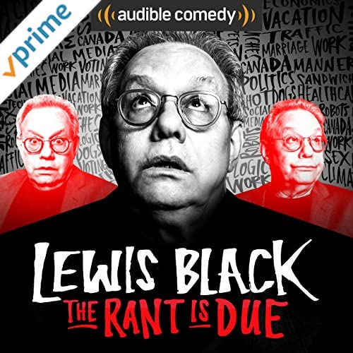 Lewis Black: The Rant is Due [Explicit]