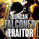 Traitor Hörbuch von Duncan Falconer Gesprochen von: Jonathan Keeble