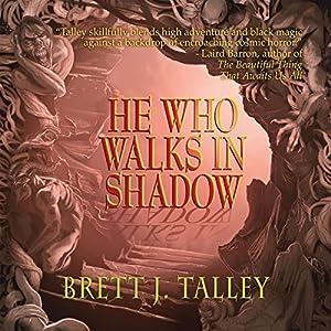 He Who Walks in Shadow Audiobook